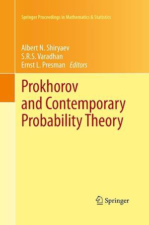 Prokhorov and Contemporary Probability Theory : In Honor of Yuri V. Prokhorov