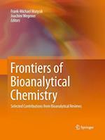 Frontiers of Bioanalytical Chemistry af Frank-Michael Matysik
