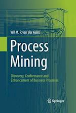 Process Mining : Discovery, Conformance and Enhancement of Business Processes