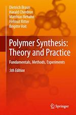 Polymer Synthesis: Theory and Practice af Dietrich Braun