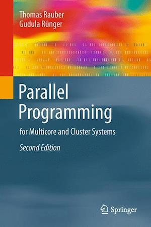 Parallel Programming : for Multicore and Cluster Systems
