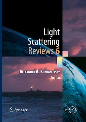Light Scattering Reviews, Vol. 6 : Light Scattering and Remote Sensing of Atmosphere and Surface