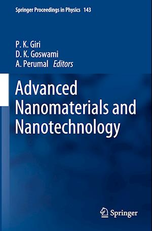 Advanced Nanomaterials and Nanotechnology : Proceedings of the 2nd International Conference on Advanced Nanomaterials and Nanotechnology, Dec 8-10, 20