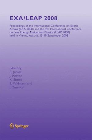 EXA/LEAP 2008 : Proceedings of the International Conference on Exotic Atoms and Related Topics and International Conference on Low Energy Antiproton P
