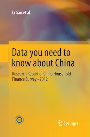 Data you need to know about China : Research Report of China Household Finance Survey•2012