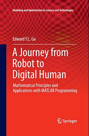 A Journey from Robot to Digital Human : Mathematical Principles and Applications with MATLAB Programming