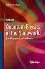 Quantum Physics in the Nanoworld