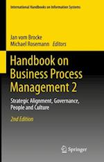 Handbook on Business Process Management 2 (International Handbooks on Information Systems)