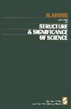 Lectures on Structure and Significance of Science