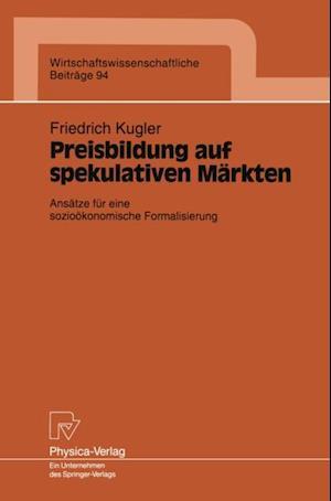 Preisbildung auf spekulativen Markten