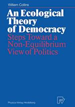 An Ecological Theory of Democracy af William Collins