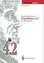 Desktop Publishing Mit PageMaker 4.2 Fur Den Macintosh (Edition Page)