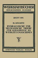Hydraulische und mechanische Triebe fur Geradwege an Werkzeugmaschinen (Werkstattbucher)