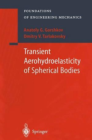 Transient Aerohydroelasticity of Spherical Bodies