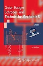 Technische Mechanik 3 af Werner Hauger, Jorg Schroder, Dietmar Gross