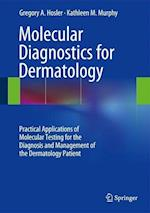 Molecular Diagnostics for Dermatology af Gregory A. Hosler