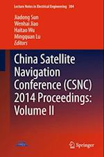 China Satellite Navigation Conference (CSNC) 2014 Proceedings: Volume II (Lecture Notes in Electrical Engineering)