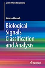 Biological Signals Classification and Analysis af Kamran Kiasaleh