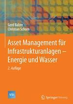 Asset Management fur Infrastrukturanlagen - Energie und Wasser af Gerd Balzer