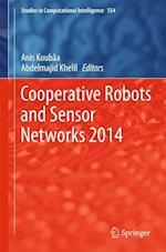 Cooperative Robots and Sensor Networks 2014 af Anis Koubaa