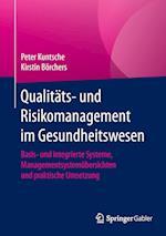 Qualitats- Und Risikomanagement Im Gesundheitswesen