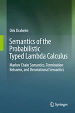 Semantics of the Probabilistic Typed Lambda Calculus
