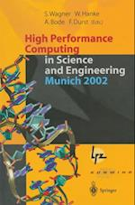 High Performance Computing in Science and Engineering, Munich 2002