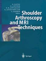 Shoulder Arthroscopy and MRI Techniques