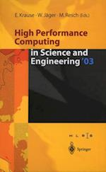 High Performance Computing in Science and Engineering '03