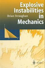 Explosive Instabilities in Mechanics af Brian Straughan