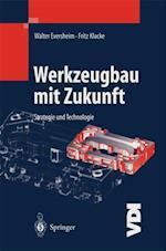 Werkzeugbau mit Zukunft (Vdi-Buch)