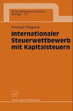 Internationaler Steuerwettbewerb mit Kapitalsteuern af Andreas Wagener