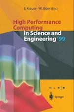 High Performance Computing in Science and Engineering '99