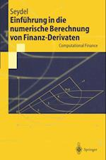Einfuhrung in die numerische Berechnung von Finanz-Derivaten