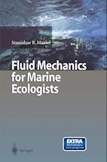 Fluid Mechanics for Marine Ecologists af Stanislaw R. Massel