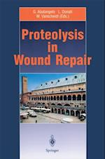 Proteolysis in Wound Repair