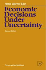 Economic Decisions Under Uncertainty af Hans-Werner Sinn