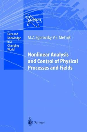 Nonlinear Analysis and Control of Physical Processes and Fields