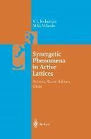 Synergetic Phenomena in Active Lattices : Patterns, Waves, Solitons, Chaos