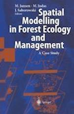 Spatial Modelling in Forest Ecology and Management af Martin Jansen