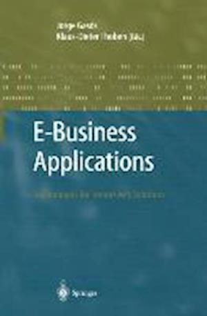 E-Business Applications : Technologies for Tommorow's Solutions