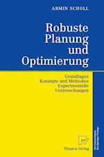 Robuste Planung Und Optimierung af Armin Scholl