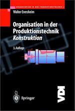 Organisation in Der Produktionstechnik (Vdi-Buch)