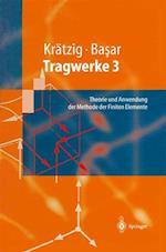 Tragwerke 3 af Wilfried B. Kratzig, Wilfried B. Kratzig, Yavuz Basar