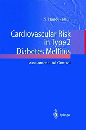 Cardiovascular Risk in Type 2 Diabetes Mellitus