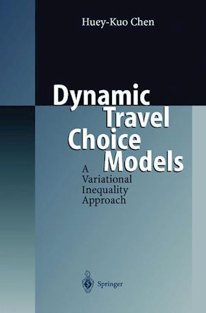 Dynamic Travel Choice Models : A Variational Inequality Approach