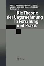 Die Theorie Der Unternehmung in Forschung Und Praxis