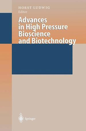 Advances in High Pressure Bioscience and Biotechnology