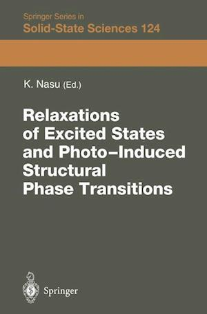 Relaxations of Excited States and Photo-Induced Phase Transitions