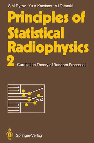 Principles of Statistical Radiophysics 2